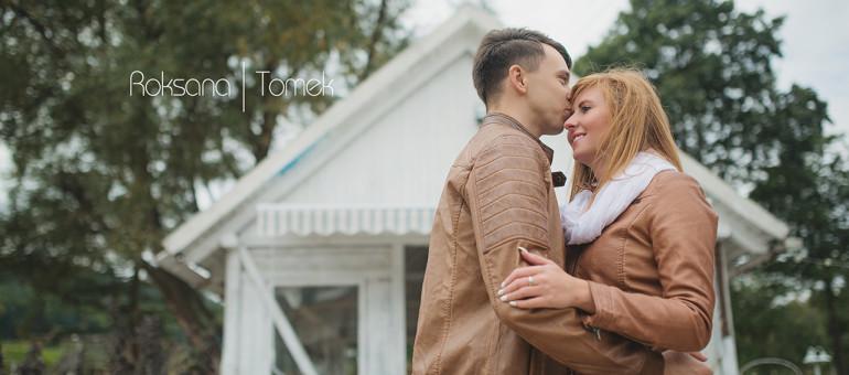 Sesja Narzeczeńsko zaręczynowa Roksany i Tomka